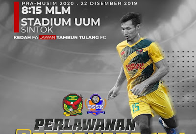 Live Streaming Kedah vs Tambun Tulang FC Friendly Match 22.12.2019