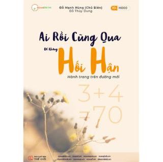 Ai Rồi Cũng Qua, Để Không Hối Hận (Sách ID Hướng Nghiệp 4.0) ebook PDF EPUB AWZ3 PRC MOBI