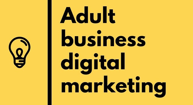 marketing tips adult website without explicit content porn seo digital advertising