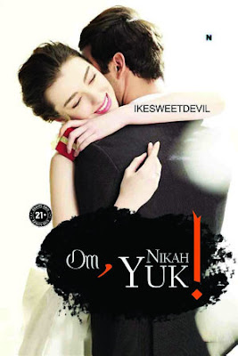 Om, Nikah Yuk! by Ikesweetdevil Pdf