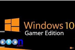 Free Download Operating System Windows 10 Gamer Edition for Computer PC Laptop
