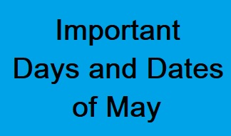 Important-Days-of-May, Important-Dates-in-May, May-month-Important-Days