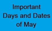Important Days of May 2021 | Important Dates in May 2021 | May month Important Days