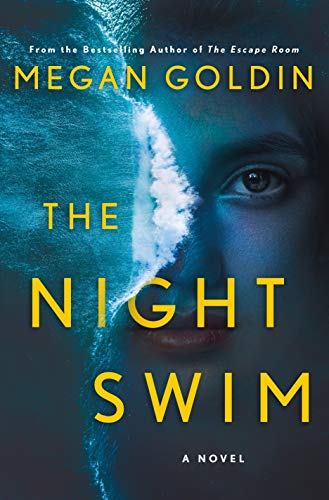 The Night Swim - Megan Goldin