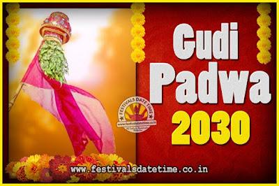 2030 Gudi Padwa Pooja Date & Time, 2030 Gudi Padwa Calendar