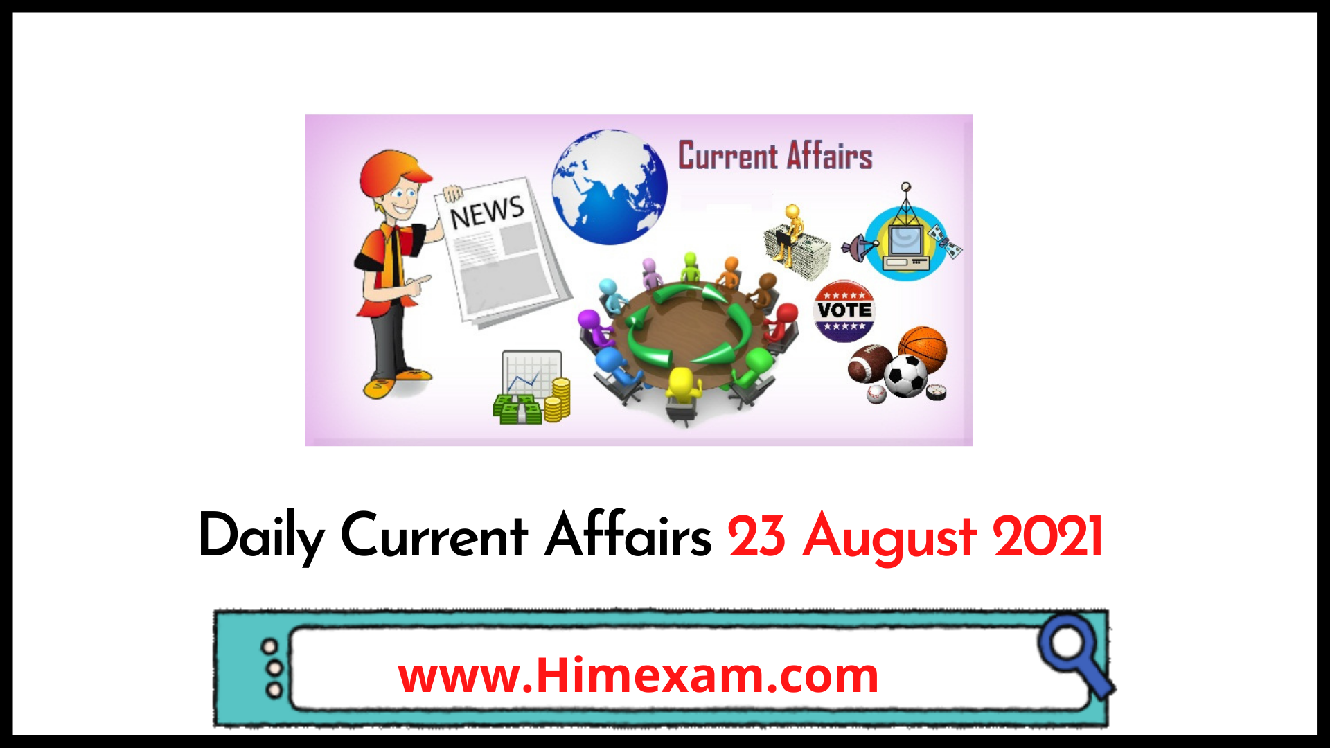 Daily Current Affairs 23 August 2021