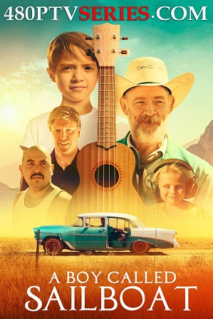A Boy Called Sailboat (2018) 850MB Full Hindi Dual Audio Movie Download 720p Bluray thumbnail