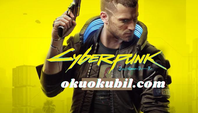 Cyberpunk 2077 Unlock Times 10 Aralık 2020 de Çıkıyor