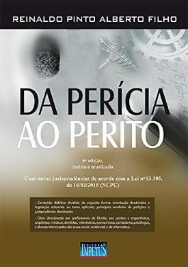 Livro: Da perícia ao perito / Autor: Reinaldo Pinto Alberto Filho