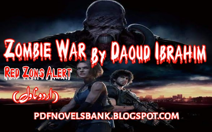 Zombie War by Daoud Ibrahim Novel Complete Pdf Download