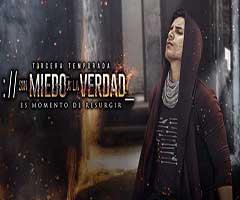 Ver telenovela sin miedo a la verdad t3 capítulo 5 completo online