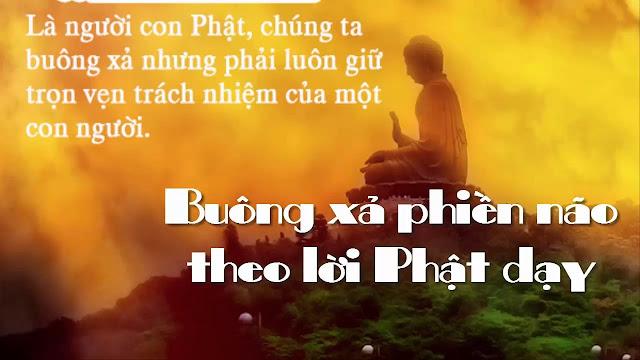 Cách buông xả buồn phiền lo âu theo giáo pháp của Đức Phật