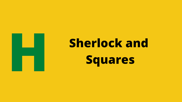 HackerRank Sherlock and Squares problem solution