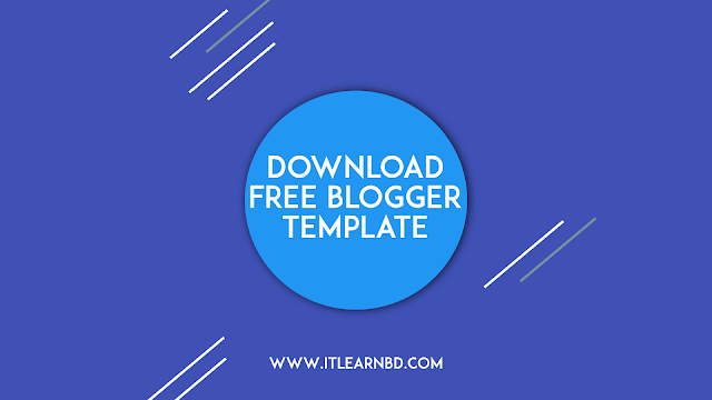 Free blogger theme download   Fast loaded blogger theme