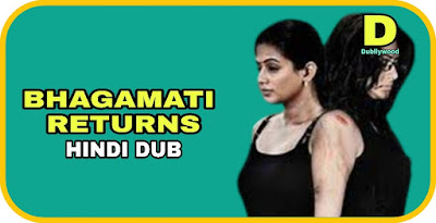 Bhagamati Returns Hindi Dubbed Movie