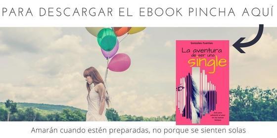 descargar la guía para solteras La aventura de ser una single, de Sonsoles Fuentes