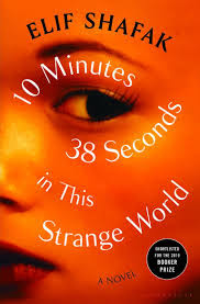 https://www.goodreads.com/book/show/43706466-10-minutes-38-seconds-in-this-strange-world?ac=1&from_search=true&qid=qegFF2Rz1j&rank=2