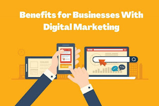 Top Benefits for Businesses with Digital Marketing in 2021
