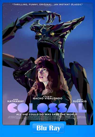 Colossal 2016 480p BRRip 350MB x264