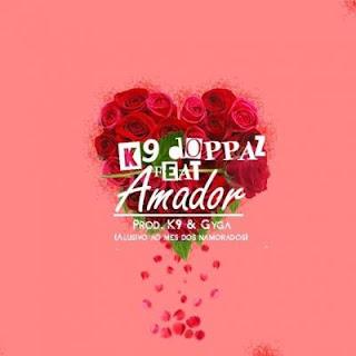 BAIXAR MP3 || K9 - Amador (feat. Doppaz) [Prod. K9 & Gyga] || 2020