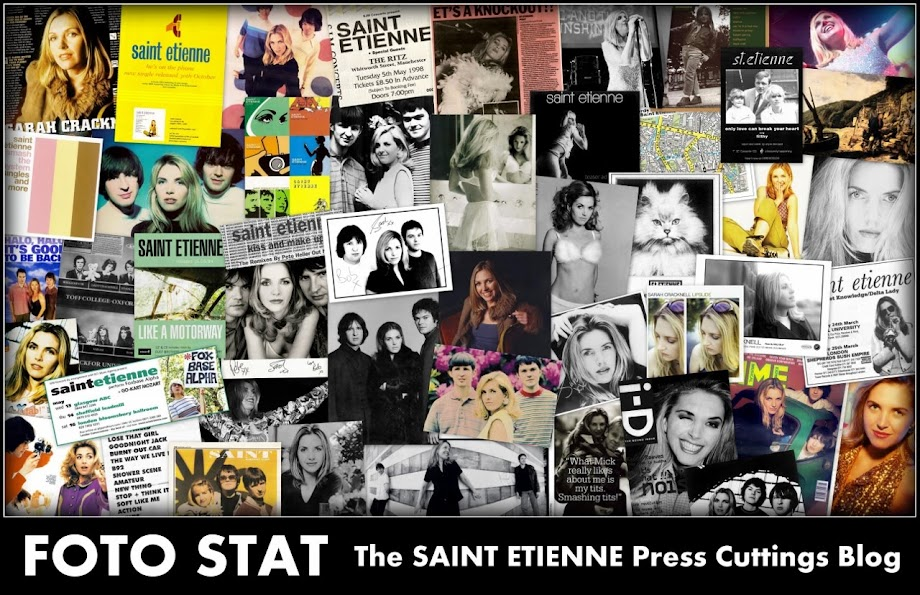 FOTO STAT: The Saint Etienne Press Cuttings blog