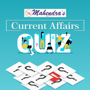 Current Affairs Quiz For Bank | SSC | Other Competitive Exams : 30.05.2019
