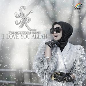 Syahrini - I Love You Allah
