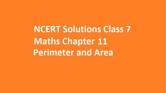 Perimeter and Area,NCERT Solutions Class 7 Maths,ncert maths,ncert solutions for class 10 maths,ncert solutions for class 9 maths,ncert solutions for class 8 maths,class 11 maths ncert solutions,class 12 maths ncert solutions,ncert solutions for class 7 maths,ncert maths class 10,ncert maths class 8,ncert maths class 9,ncert solutions for class 6 maths,class 9th maths ncert solutions,9th class maths solution,ncert maths class 11,maths ncert solutions,ncert class 6 maths,ncert class 12 maths,ncert maths class 7,ncert 10 maths solution,ncert class 8 maths book,ncert 10 maths,class 10 maths ncert book,class 11 maths ncert book,ncert class 7 maths book,ncert 12 maths solution,ncert solution of class 9th,ncert maths book class 9,ncert maths book,ncert solution for class 7th maths,ncert 8th class maths solution,ncert maths book class 6,ncert 12 maths,class 12 maths ncert book,ncert solution of class 7th,ncert 11 maths solution,ncert 9th maths solution,11th maths solution,ncert class 5 maths,ncert 11 maths,ncert class 9th maths,ncert 8th class maths,ncert 8 maths,ncert class 7th maths,ncert 9th maths,ncert 9 maths,ncert solutions for class 5 maths,ncert 8th maths,ncert class 4 maths,tiwari academy class 9,teachoo class 10,ncert sol class 10 maths,ncert 9 maths solution,teachoo class 11,ncert 8th maths solution,ncert solutions for class 6th maths,class 8th maths ncert book,ncert 7th maths,trigonometry class 10 ncert solutions,ncert 6th maths,teachoo class 9,4th class maths ncert book solution,triangles class 10 ncert solutions,teachoo class 12,ncert 7 maths,ncert 6th class maths,ncert 12 maths book,class 11 maths ncert solutions trigonometry,matrices class 12 ncert solutions,ncert class 5 maths book,ncert 7th maths solution,functions of ncert,ncert 9th class maths book,ncert 8 maths solution,ncert 11 maths book,ncert 6 maths,ncert class 3 maths,ncert mathematics,class 11 maths ncert book solutions,9th ncert maths book,answers of maths ncert class 10,sequence and series clas