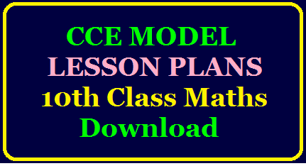 10th Class Maths Model Lesson Plans of all Chapters Download 10th Class Mathematics all chapters Lesson plans Telugu Medium Download | CCE MODEL LESSON PLANS| Download CCE Model lesson Plans For Maths /2020/05/10th-mathematics-all-chapters-lesson-plans-unit-plans-download.html