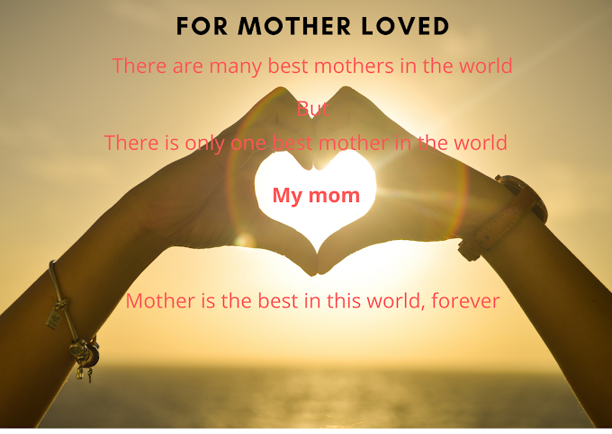 For Mother Loved