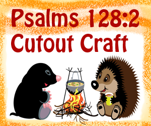 Psalms 128:2 Sunday School Craft Idea