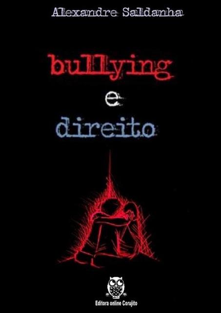 Bullying e Direito - Alexandre Sandanha