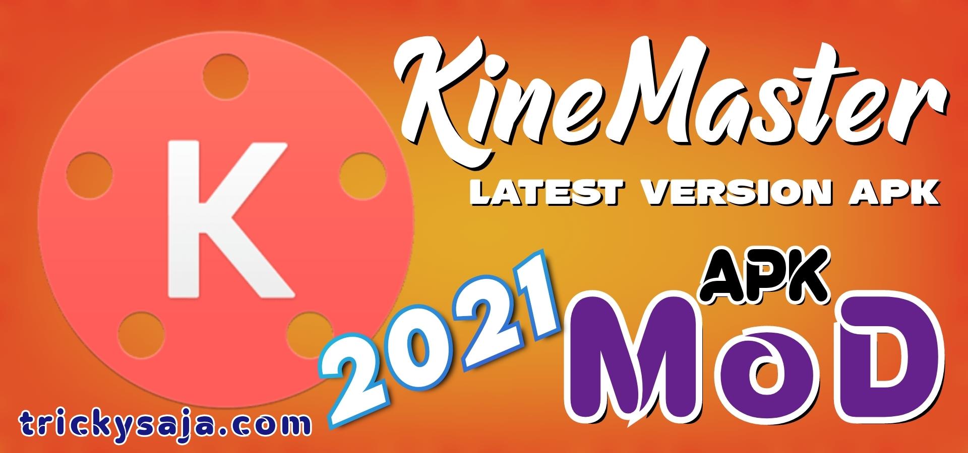 KineMaster Pro APK [ LATEST VERSION 4.16 ] Free Download   KineMaster Mod Apk V.4.16 2021