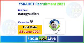 ysrahct-recruitment-2021-apply-9-posts-aarogya-mitra-vacancies-online-indiajoblive.com