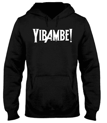 yibambe hoodie, yibambe wakanda, yibambe wakanda chant