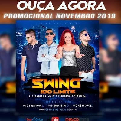 Forró Swing 100 Limite - Promocional de Novembro - 2019