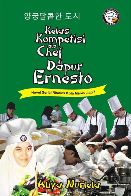 "Review Novel ""Kelas Kompetisi ala Chef di Dapur Ernesto"""