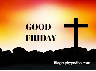 Good Friday kyu manaya jata hai, good friday kya hota hai, good friday kaise manaye