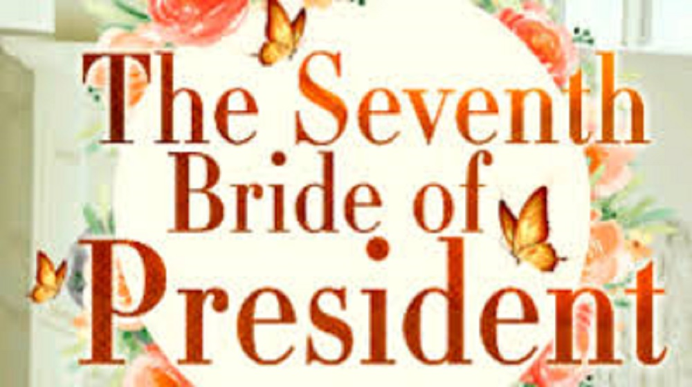 The Seventh Bride of President Novel Chapter 41 To 45 PDF