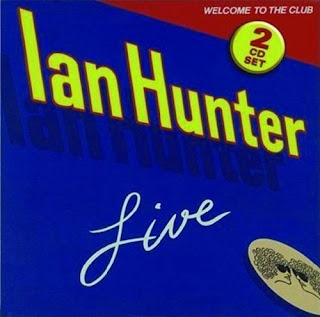Ian Hunter's Welcome To the Club - Live