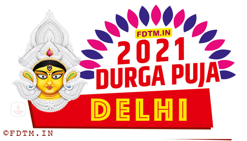 2021 Delhi Durga Puja Calendar
