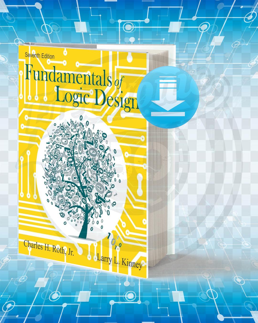 Download Roth Fundamentals Of Logic Design Pdf