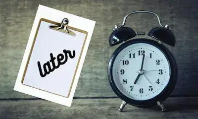 أسباب التسويف وعلاجه في 5 خطوات procrastination