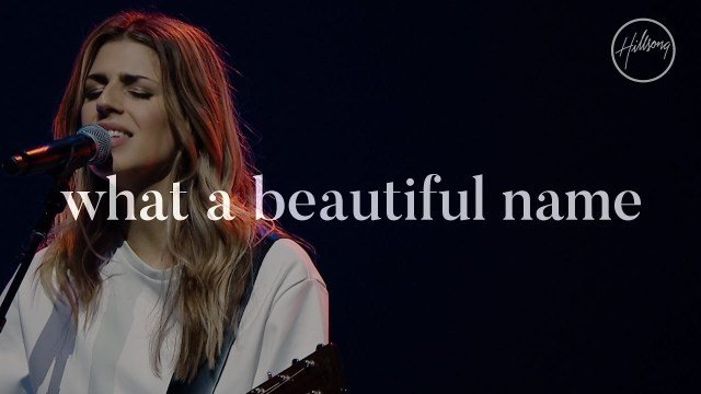 DOWNLOAD AUDIO: Hillsong Worship – What A Beautiful Name