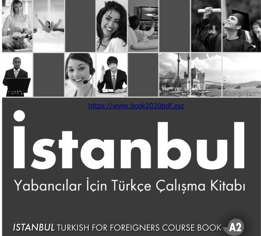 حل كتاب اسطنبول a2 pdf  مدونة الطالب كتاب اسطنبول a2  كتاب اسطنبول مترجم pdf  قواعد اللغة التركية a2  كتاب اسطنبول b2 محلول  كتاب a2 محلول  تحميل كتاب اسطنبول a2 pdf مترجم  سلسلة كتاب اسطنبول لتعلم اللغة التركية a1