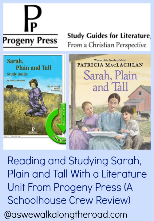 Review of the Sarah, Plain and Tall literature unit from Progeny Press