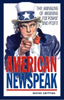 https://www.amazon.com/American-Newspeak-Mangling-Meaning-Profit/dp/0865714649