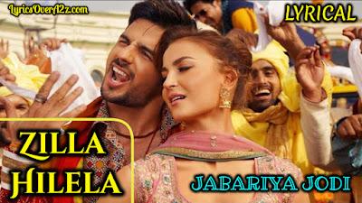 ZILLA HILELA - Jabariya Jodi | Dev Negi &  Monali Thakur