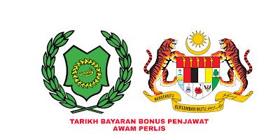 Tarikh Bayaran Bonus Penjawat Awam Perlis 2019
