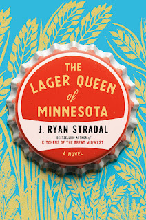 Review of The Lager Queen of Minnesota by J. Ryan Stradal